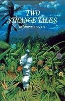 Two Strange Tales