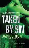 Taken by Sin (Demon Hunters, #4)