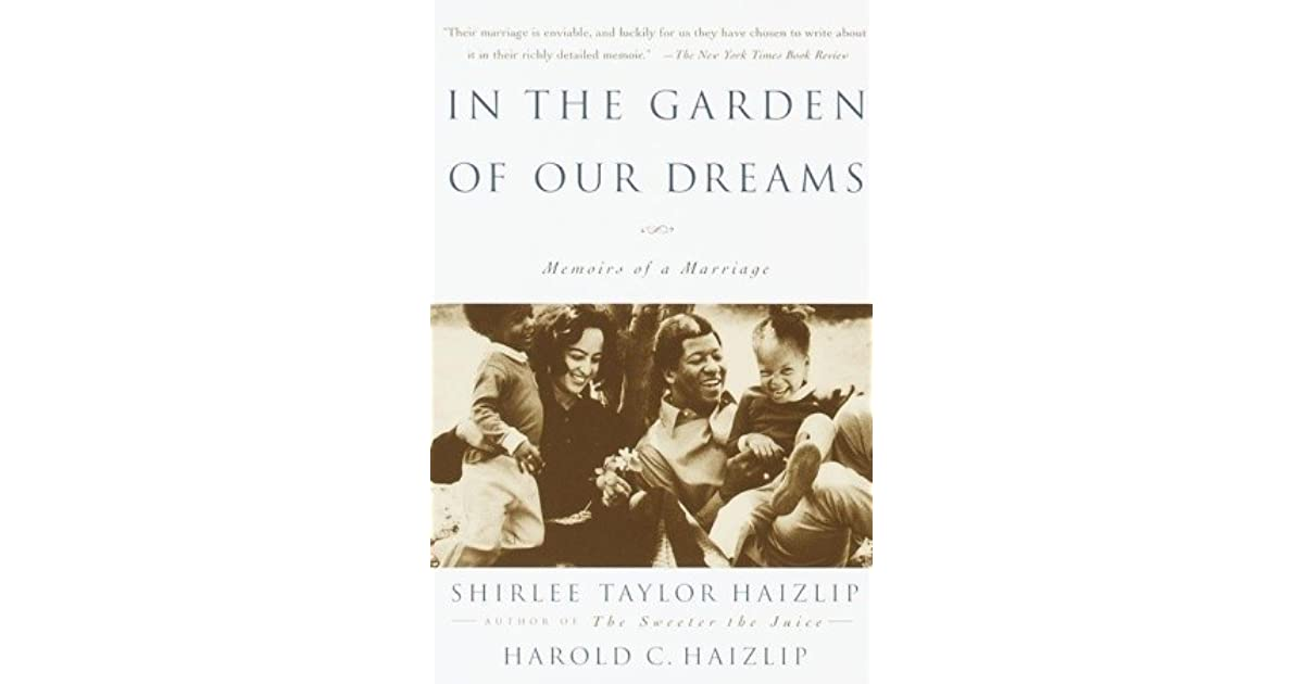 In the Garden of Our Dreams: Memoirs of Our Marriage by