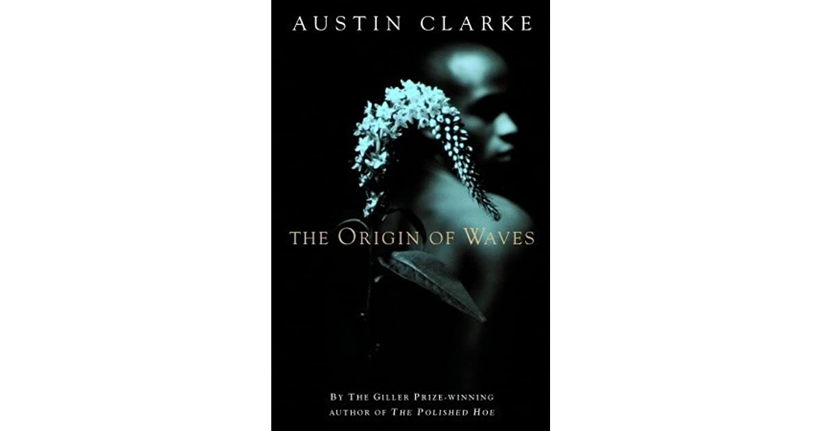 the origin of waves clarke austin