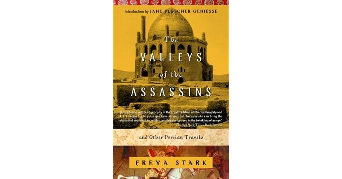 The valleys of the assassins and other persian travels by freya stark fandeluxe Image collections