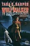 Wolfwalker (Wolfwalker, #1)