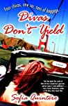 Divas Don't Yield: A Novel