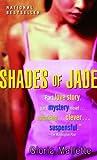 Shades of Jade (Strivers Row)