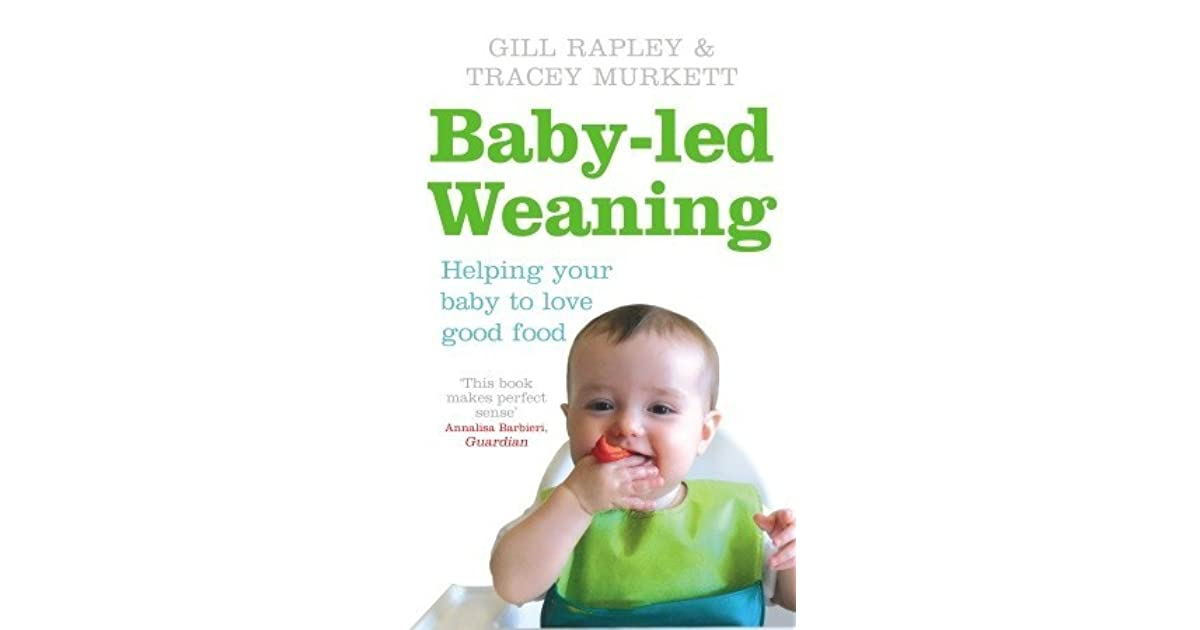 Baby Led Weaning Helping Your Baby To Love Good Food By Gill Rapley Cantaloupe hotels sri lanka an epitome of luxury, comfort and style, constantly inspires you through its design ethos, and creative execution. baby led weaning helping your baby to