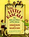 The Little Rascals by Leonard Maltin