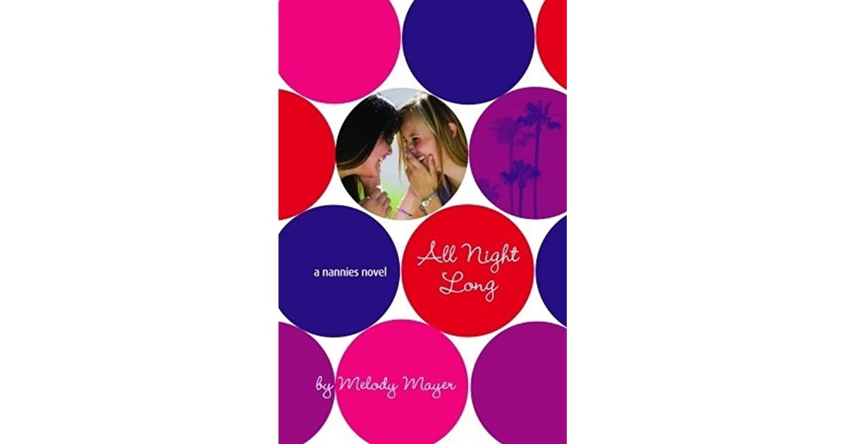 All Night Long Nannies 5 By Melody Mayer