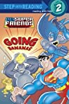 Super Friends: Going Bananas (DC Super Friends)