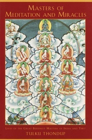 Masters-of-Meditation-and-Miracles-Lives-of-the-Great-Buddhist-Masters-of-India-and-Tibet