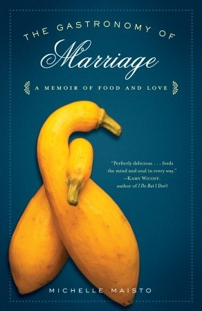 The Gastronomy of Marriage
