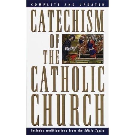 Catechism Of The Catholic Church By Pope John Paul Ii