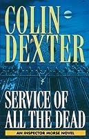 Service of All the Dead (Inspector Morse, #4)