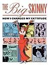 The Big Skinny: How I Changed My Fattitude