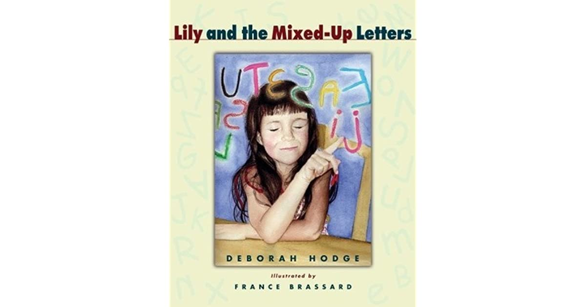 lily and the mixed up letters by deborah hodge