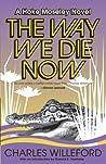 The Way We Die Now ebook download free