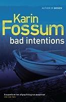 Bad Intentions (Inspector Konrad Sejer, #9)