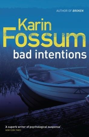 Bad Intentions (Konrad Sejer, #9)