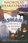 In Tasmania: Adventures at the End of the World