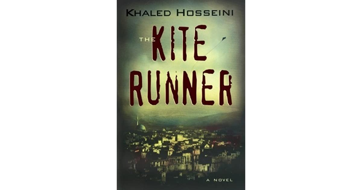 understanding the meaning of real relationship in the kite runner a novel by khaled hosseini