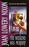 The Weekend Was Murder (Mary Elizabeth, #2)
