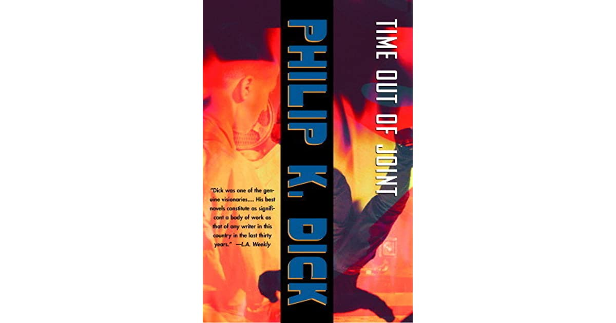 Time Out of Joint by Philip K  Dick