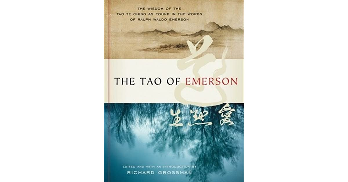 The tao of emerson by ralph waldo emerson fandeluxe Image collections
