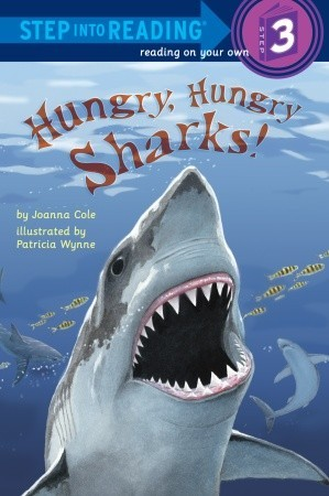 Hungry, Hungry Sharks! (Step Into Reading)