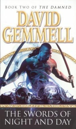 The Swords of Night and Day (The Drenai Saga, #11)