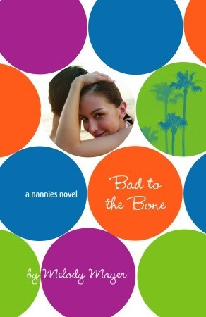 Download Bad To The Bone Nannies 6 By Melody Mayer