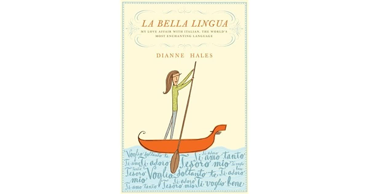 58b157133d La Bella Lingua  My Love Affair with Italian