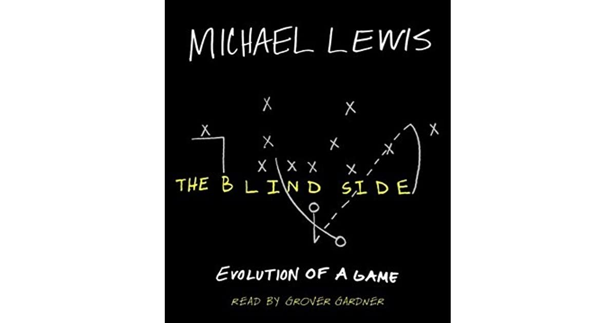belonging the blind side evolution of The blind side: evolution of a game is a book by michael lewis released in 2006 by w w norton & companyit focuses on american football.