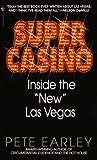 "Super Casino: Inside the ""New"" Las Vegas"
