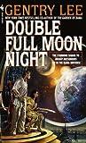 Double Full Moon Night (Rama, #1.75)