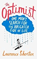The Optimist: One Man's Search for the Good News