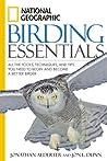 National Geographic Birding Essentials by Jonathan Alderfer