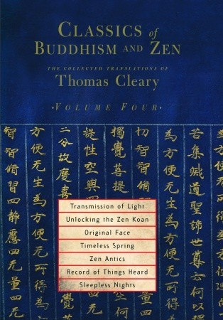 Classics of Buddhism and Zen, Volume 4: The Collected Translations of Thomas Cleary