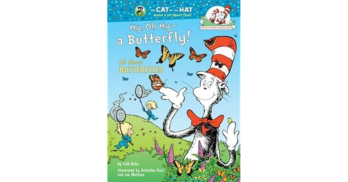 My Oh A Butterfly All About Butterflies By Tish Rabe