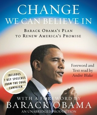 Change We Can Believe In: Barack Obama's Plan to Renew