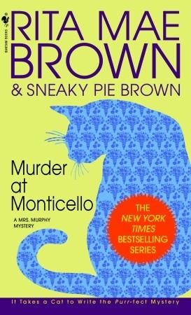 Murder at Monticello (Mrs. Murphy #3)