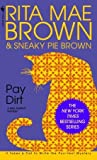 Pay Dirt (Mrs. Murphy, #4)