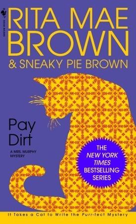 Pay Dirt (Mrs. Murphy, #4)