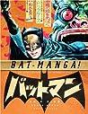 Bat-Manga!: The Secret History of Batman in Japan