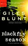 Blackfly Season (John Cardinal and Lise Delorme Mystery, #3)