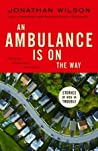 An Ambulance Is on the Way: Stories of Men in Trouble
