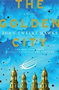 The Golden City (Fourth Realm, #3)