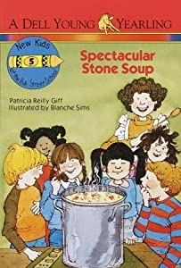 Spectacular Stone Soup (New Kids at the Polk Street School, #5)