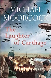 The Laughter of Carthage: Pyat Quartet