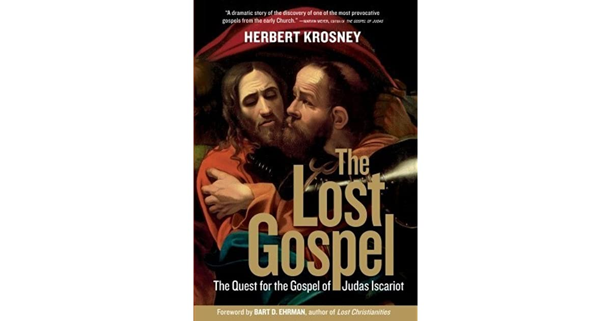 7996ce3b7c66 The Lost Gospel  The Quest for the Gospel of Judas Iscariot by Herbert  Krosney