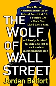 The Wolf of Wall Street (The Wolf of Wall Street, #1)