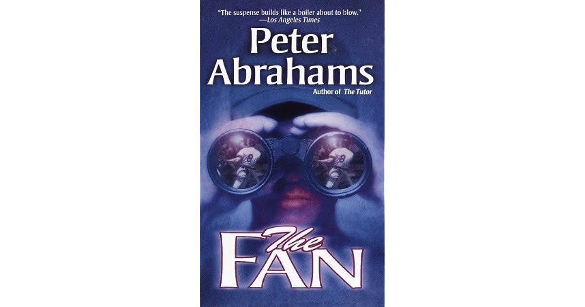 Ebook The Fan By Peter Abrahams